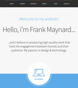 This is Frank's website (obviously just an example). Horribly non-specific with his tagline and what he's trying to accomplish.
